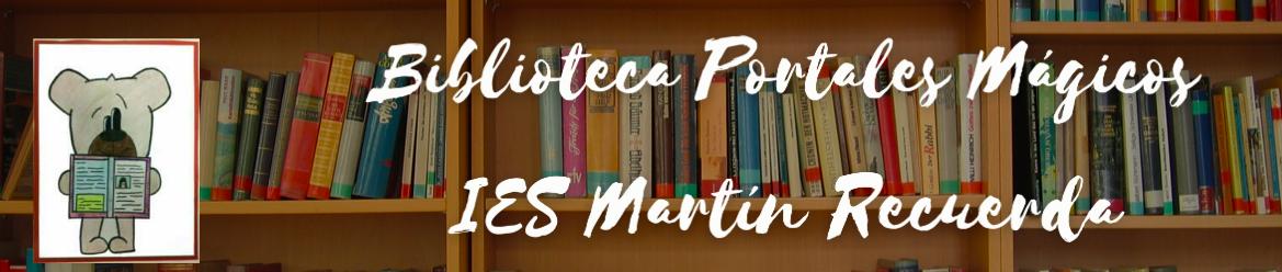 Biblioteca IES JOSÉ MARTÍN RECUERDA