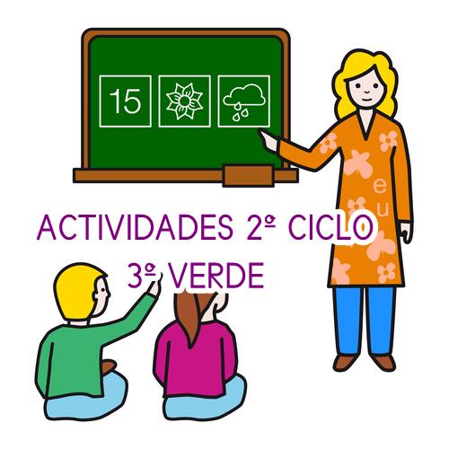ACTIVIDADES QUINCENA 2º CICLO ED. PRIMARIA 3º VERDE