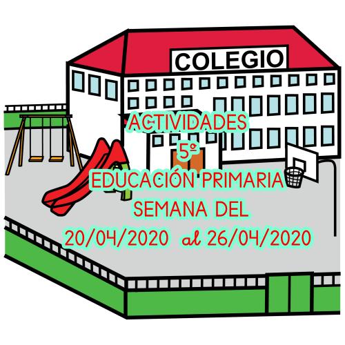 ACTIVIDADES 5º EDUCACIÓN PRIMARIA (20/04/2020 al 26/04/2020)