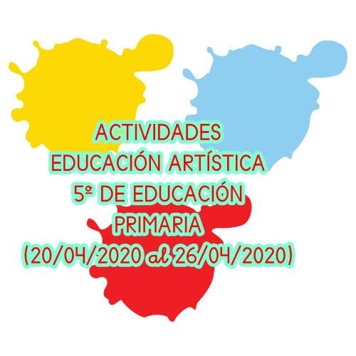 EDUCACIÓN ARTÍSTICA 5º DE EDUCACIÓN PRIMARIA (20/04/2020 al 26/04/2020)