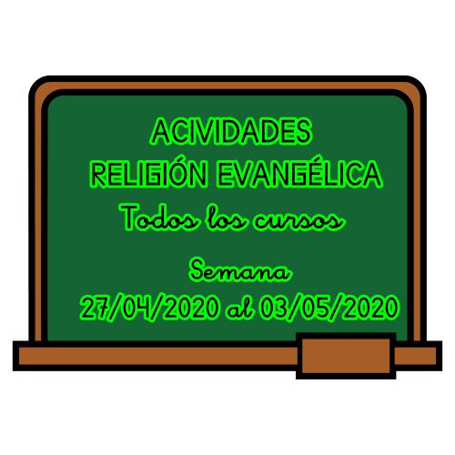 RELIGIÓN EVANGÉLICA (Semana 27/04/2020 al 03/05/2020)