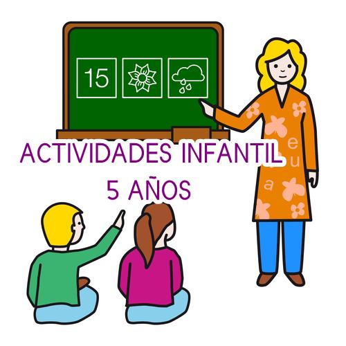 ACTIVIDADES EDUCACIÓN INFANTIL 5 AÑOS