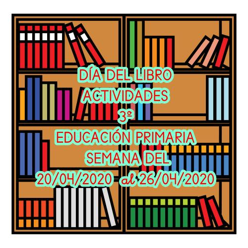 ACTIVIDAD 3º EDUCACIÓN PRIMARIA (DÍA DEL LIBRO)