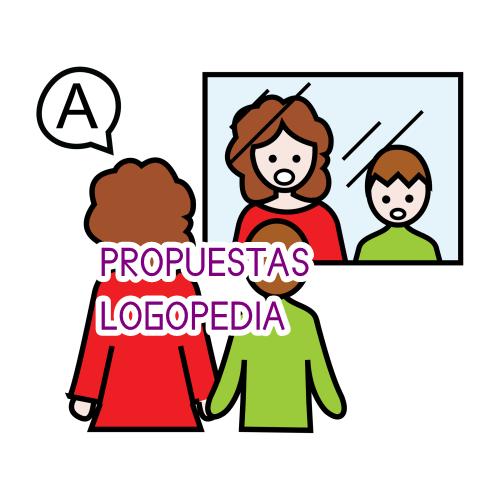 PROPUESTAS DE LOGOPEDIA