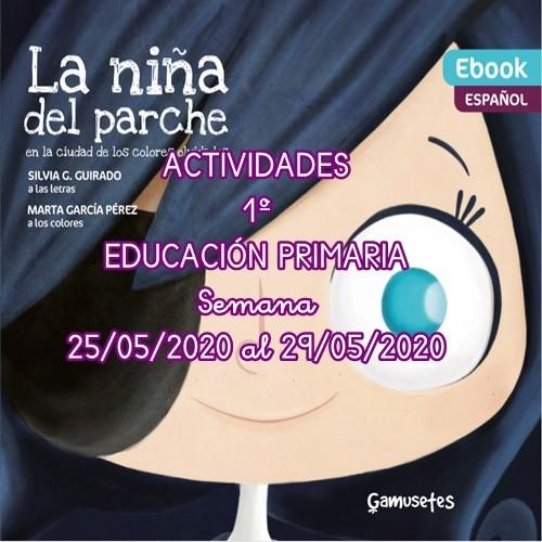 ACTIVIDADES 1º EDUCACIÓN PRIMARIA ( 25/05/2020 al 29/05/2020)
