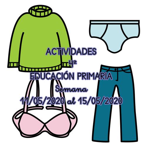 ACTIVIDADES DE 4º EDUCACIÓN PRIMARIA (Semana 11/05/2020 al 15/05/2020)