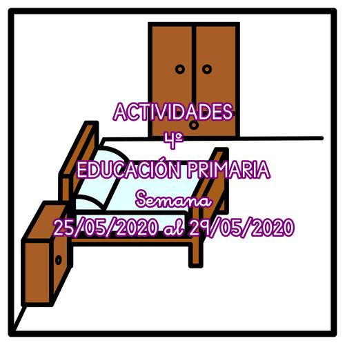 ACTIVIDADES 4º EDUCACIÓN PRIMARIA (25/05/2020 al 29/05/2020)