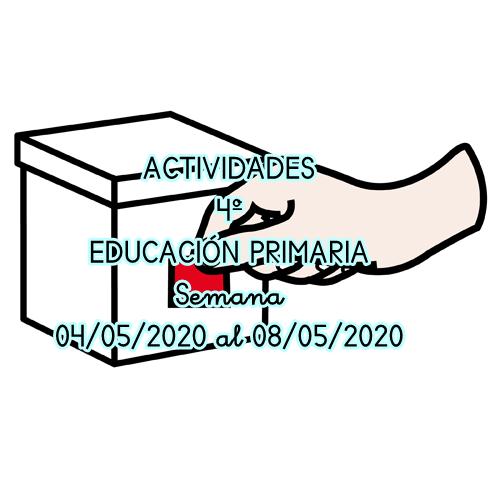 ACTIVIDADES 4º EDUCACIÓN PRIMARIA (04/05/2020 al 08/05/2020)
