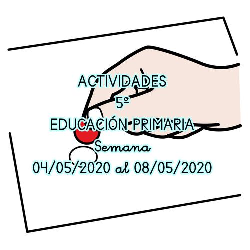ACTIVIDADES 5º EDUCACIÓN PRIMARIA (04/05/2020 al 08/05/2020)