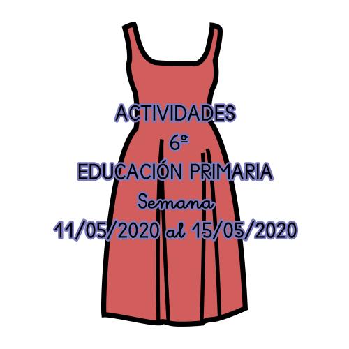 ACTIVIDADES DE 6º DE EDUCACIÓN PRIMARIA (Semana 11/05/2020 al 15/05/2020)