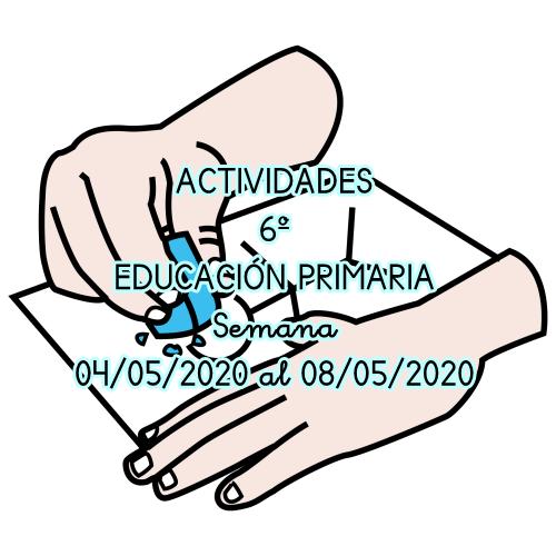 ACTIVIDADES 6º EDUCACIÓN PRIMARIA (04/05/2020 al 08/05/2020)