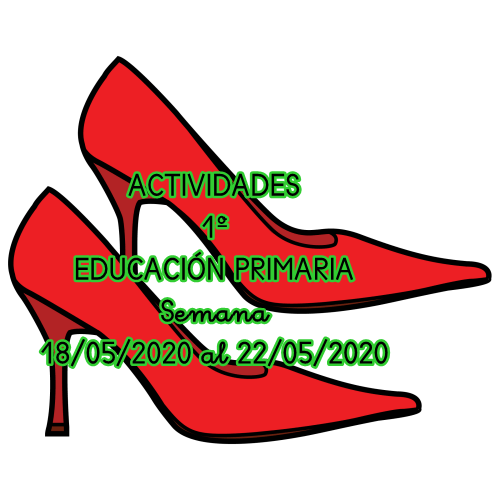 ACTIVIDADES 1º EDUCACIÓN PRIMARIA (18/05/2020 al 22/05/2020)