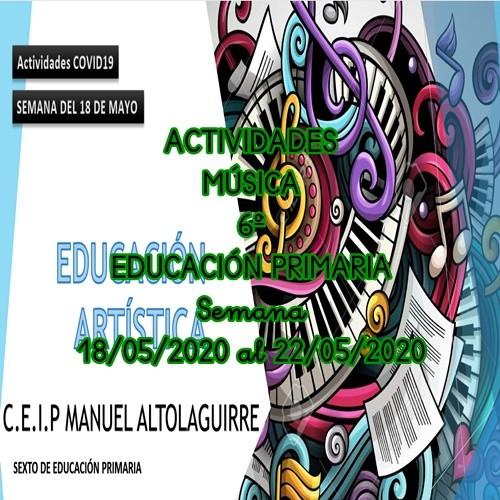 ACTIVIDADES MÚSICA 6º EDUCACIÓN PRIMARIA (18/05/2020 al 22/05/2020)