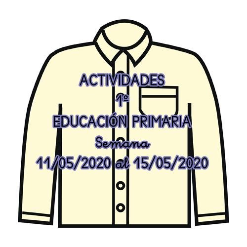 ACTIVIDADES DE 1º DE EDUCACIÓN PRIMARIA (Semana 11/05/2020 al 15/05/2020)