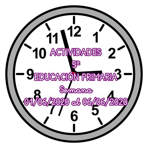 ACTIVIDADES 5º EDUCACIÓN PRIMARIA (01/06/2020 al 06/06/2020)
