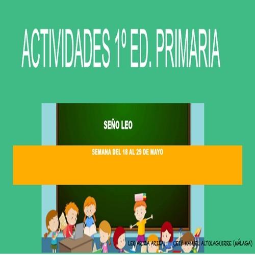 ACTIVIDADES SEÑO LEO 1º EDUCACIÓN PRIMARIA (18/05/2020 al 29/05/2020)