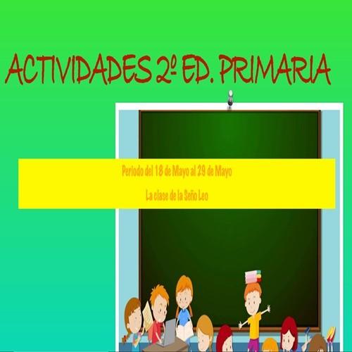 ACTIVIDADES SEÑO LEO 2º EDUCACIÓN PRIMARIA (18/05/2020 al 29/05/2020)