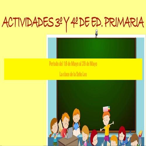 ACTIVIDADES SEÑO LEO 3º y 4º EDUCACIÓN PRIMARIA (18/05/2020 al 29/05/2020)
