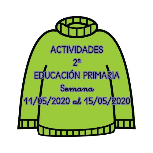 ACTIVIDADES 2º EDUCACIÓN PRIMARIA (11/05/2020 al 15/05/2020)