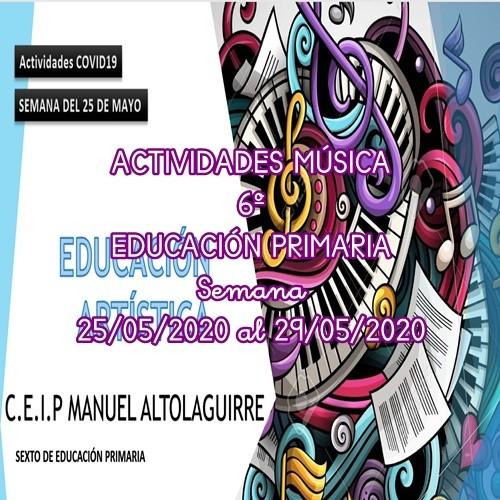 ACTIVIDADES DE MÚSICA DE 6º EDUCACIÓN PRIMARIA (25/05/2020 al 29/05/2020)
