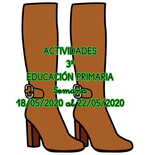 ACTIVIDADES 3º EDUCACIÓN PRIMARIA (18/05/2020 al 22/05/2020)