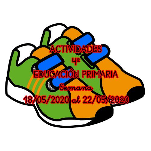 ACTIVIDADES 4º EDUCACIÓN PRIMARIA (18/05/2020 al 22/05/2020)