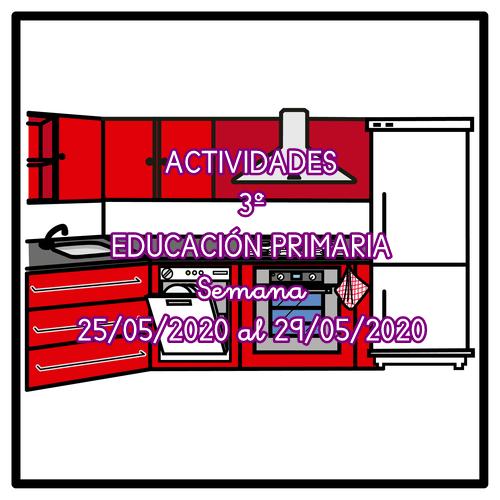 ACTIVIDADES DE 3º EDUCACIÓN PRIMARIA (25/05/2020 al 29/05/2020)
