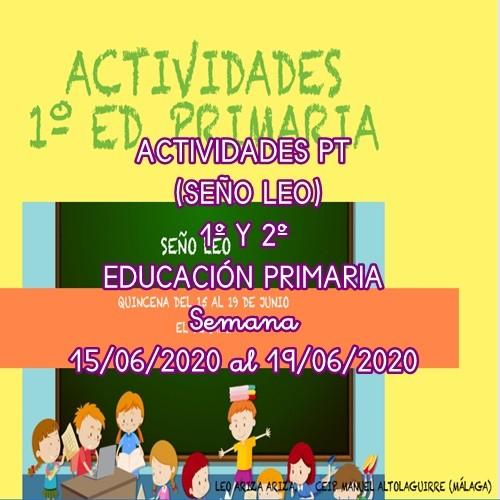 ACTIVIDADES PT 1º Y 2º EDUCACIÓN PRIMARIA  (15/06/2020 al 19/06/2020)