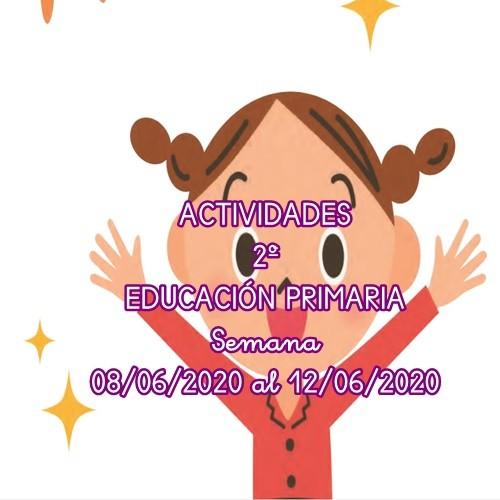 ACTIVIDADES 2º EDUCACIÓN PRIMARIA (08/06/2020 al 12/06/2020)