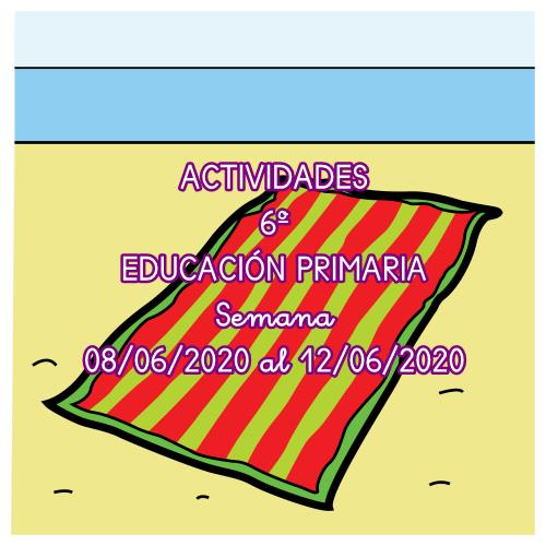 ACTIVIDADES 6º EDUCACIÓN PRIMARIA (08/06/2020 al 12/06/2020)