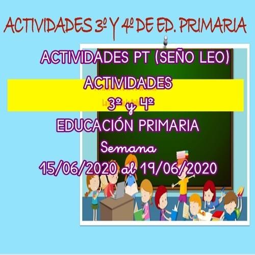 ACTIVIDADES PT (SEÑO LEO) PARA 3º Y 4º EDUCACIÓN PRIMARIA (15/06/2020 AL 19/06/2020)