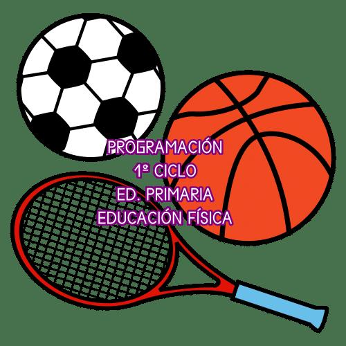 PROGRAMACIÓN 1º CICLO DE ED. PRIMARIA. EDUCACIÓN FÍSICA