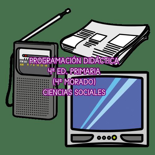 PROGRAMACIÓN DIDÁCTICA CIENCIAS SOCIALES 4º ED. PRIMARIA