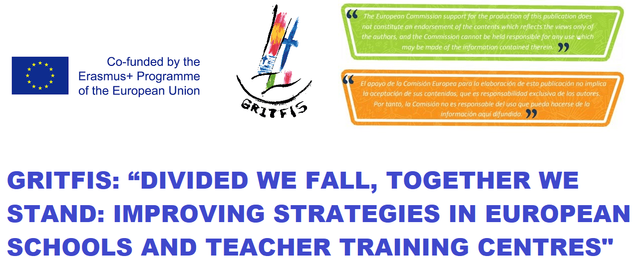 "GRITFIS:  ""DIVIDED WE FALL, TOGETHER WE STAND:  IMPROVING STRATEGIES IN EUROPEAN SCHOOLS  AND TEACHER TRAINING CENTRES"""