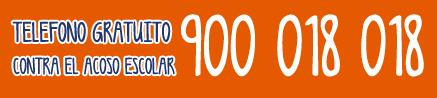 TELEFONO CONTRA EL ACOSO ESCOLAR 900 018 018