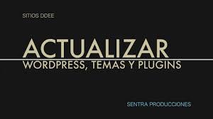 imagen del texto actuazliar wordpress, temas y plugins