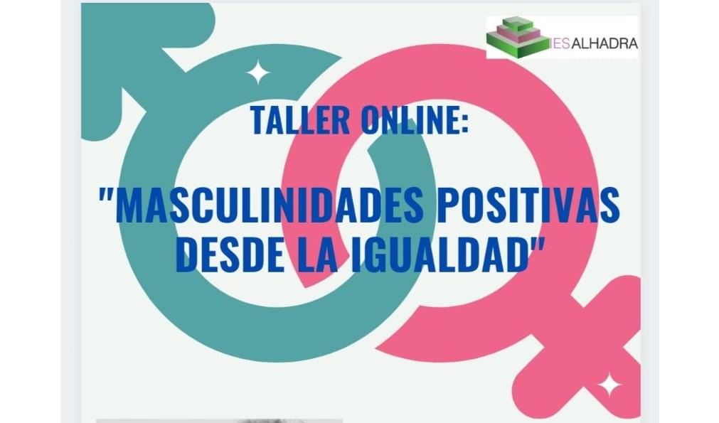 """Taller online: """"MASCULINIDADES POSITIVAS DESDE LA IGUALDAD"""""""