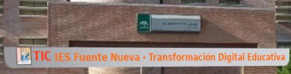 IES Fuente Nueva - Transformación Digital Educativa