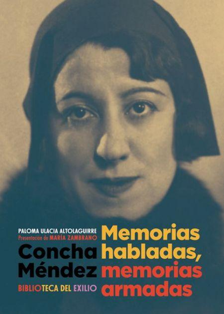 Concha-Méndez-Memorias-habladas-memorias-armadas