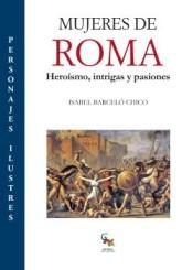 Mujeres-de-Roma-Heroismo-intrigas-y-pasiones