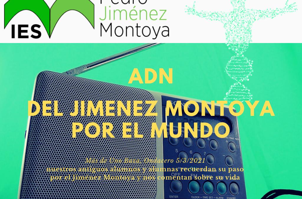 ADN del Jiménez Montoya por el mundo