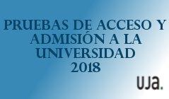 Pruebas de Acceso y Adminsión a la Universidad 2018