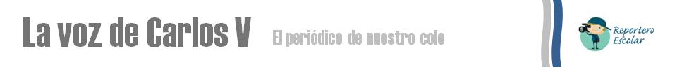 La voz de Carlos V: el periódico digital del CEIP Carlos V. La Línea de la Concepción, Cádiz.