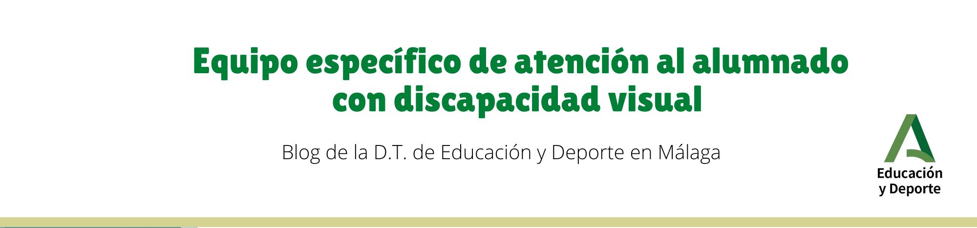 E. E. de atención al alumnado con discapacidad visual