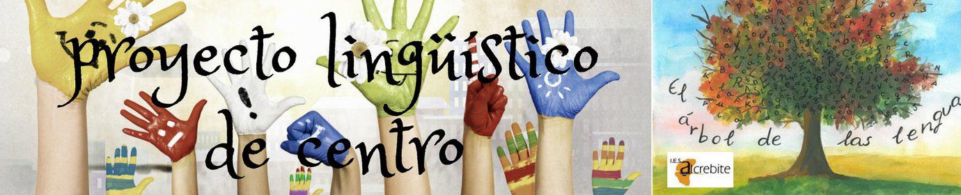Proyecto Lingüístico de Centro. IES Alcrebite